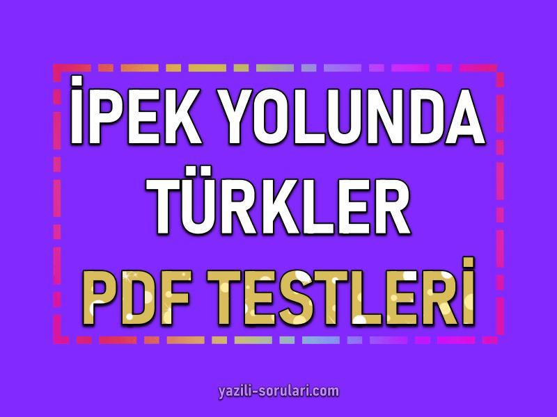6. sınıf ipek yolunda türkler pdf test indir