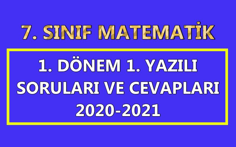 7. sınıf matematik 1. dönem 1. yazılı soruları 2020-2021